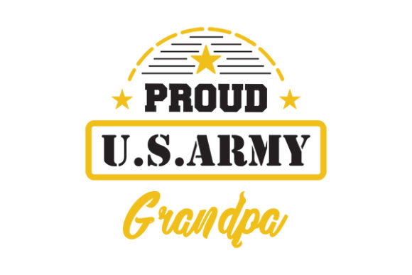 Proud US ARMY GRANDPA Graphic Crafts By GRAPPIX studio