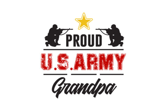 Download Free Proud Us Army Grandpa Graphic By Grappix Studio Creative Fabrica for Cricut Explore, Silhouette and other cutting machines.