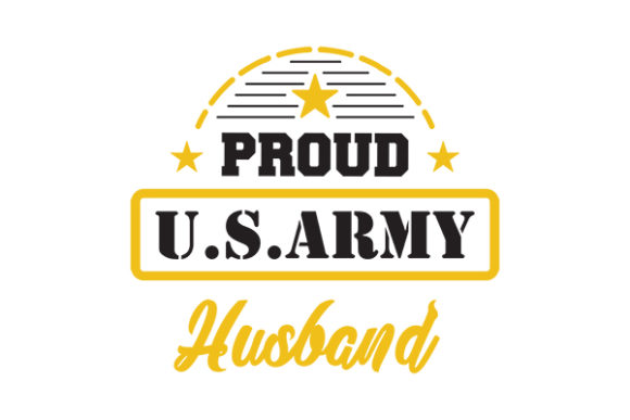Proud US ARMY HUSBAND Graphic Crafts By GRAPPIX studio