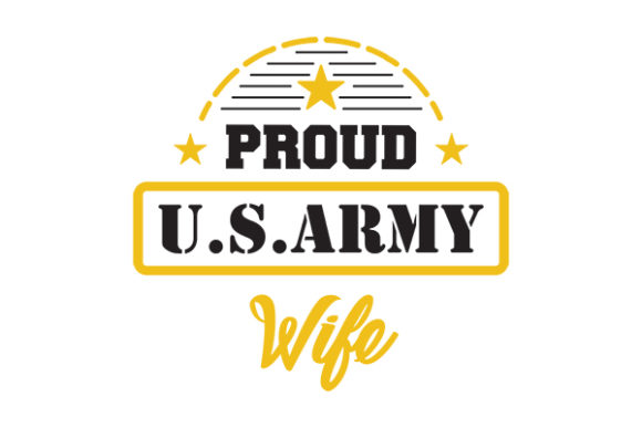 Proud US ARMY Wife Graphic Crafts By GRAPPIX studio