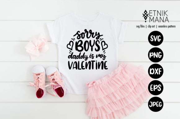 Download Free Sorry Boys Daddy Is Mine Graphic By Etnik Mana Creative Fabrica for Cricut Explore, Silhouette and other cutting machines.