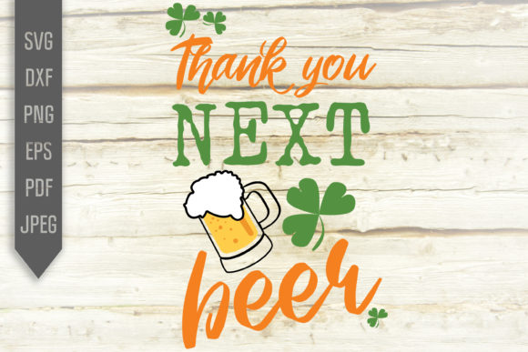Print on Demand: Thank You Next Beer Graphic Crafts By SVGlaboratory