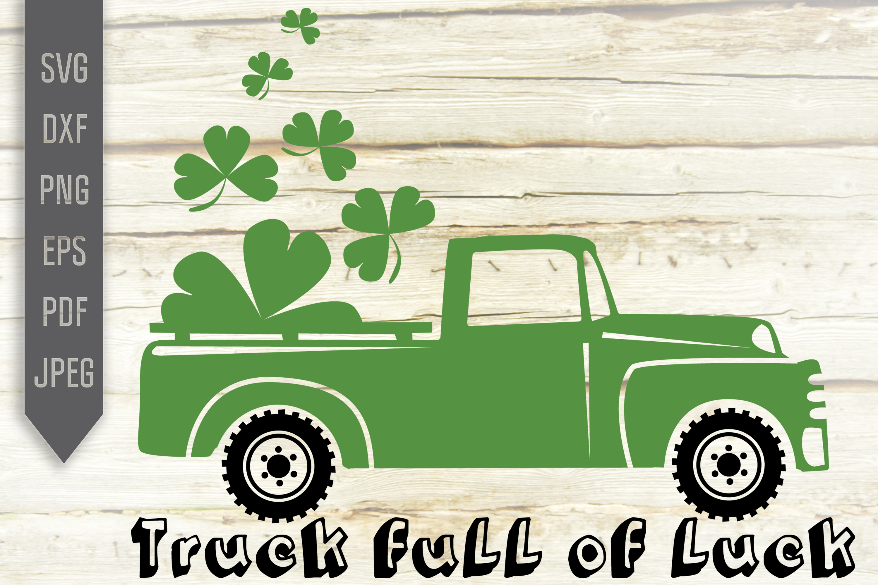 Download Free Truck Full Of Luck Graphic By Svglaboratory Creative Fabrica for Cricut Explore, Silhouette and other cutting machines.