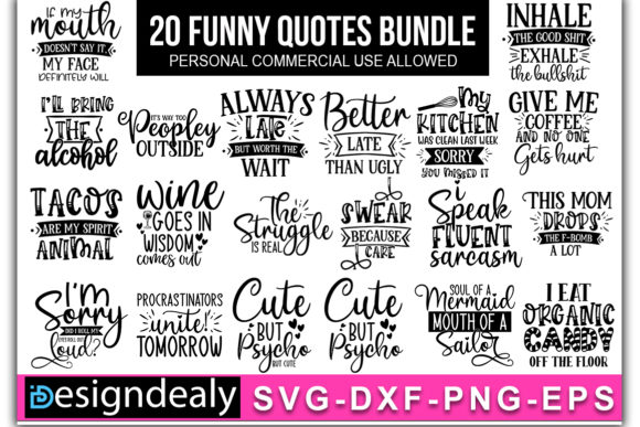 Print on Demand: 20 Funny Quotes SVG Bundle Graphic Print Templates By Designdealy.com - Image 1