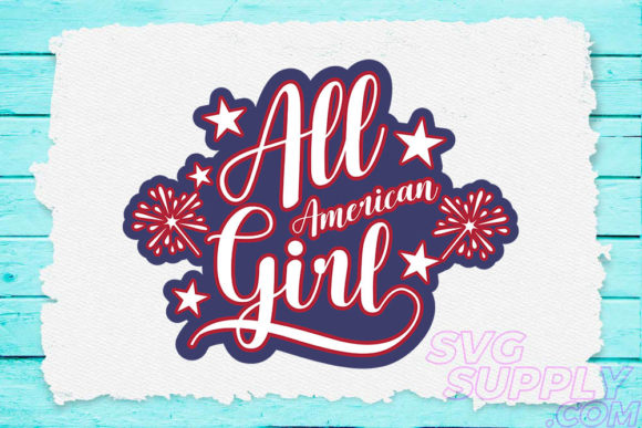 Print on Demand: All American Girl Graphic Crafts By svgsupply