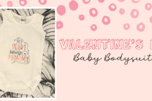 Make Your Own Valentines Day Baby Bodysuit