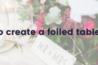 How to create a foiled table card