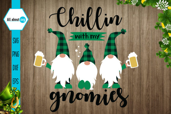 Chillin with My Gnomies Grafik Designvorlagen von All About Svg