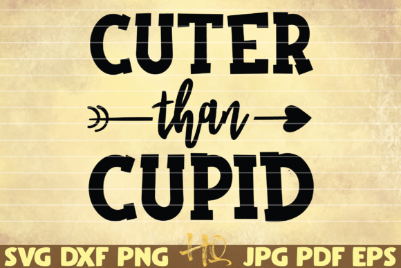 Print on Demand: Cuter Than Cupid Graphic Graphic Templates By mihaibadea95