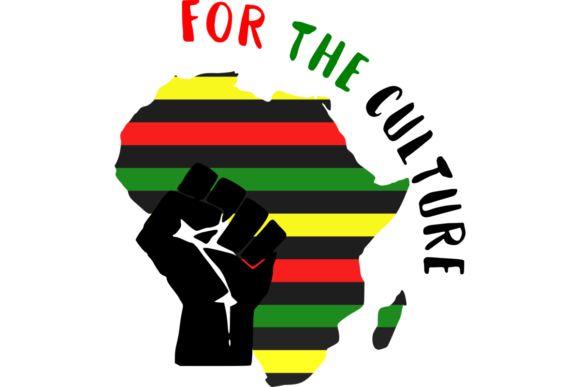Download Free For The Culture Black History Graphic By Cargoprints Creative for Cricut Explore, Silhouette and other cutting machines.