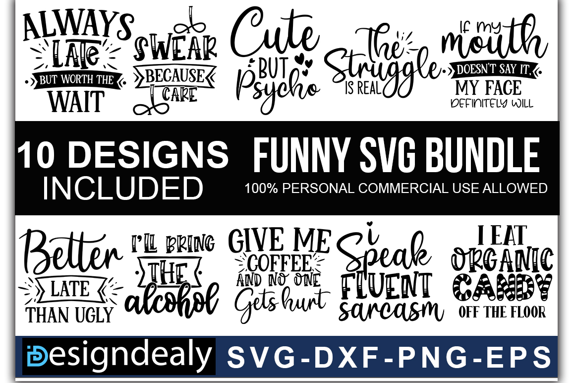 Download Free Funny Quotes Bundle 02 Graphic By Designdealy Com Creative Fabrica for Cricut Explore, Silhouette and other cutting machines.