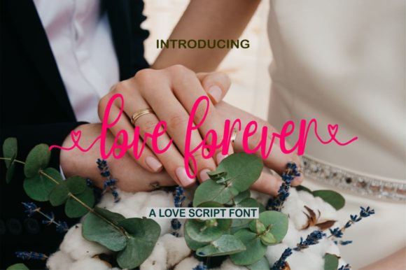 Download Free Love Forever Font By Bot Kerling Creative Fabrica for Cricut Explore, Silhouette and other cutting machines.