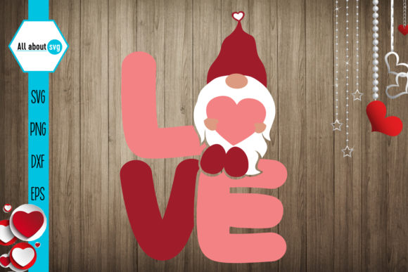 Download Free Love Valentines Gnome Graphic By All About Svg Creative Fabrica for Cricut Explore, Silhouette and other cutting machines.