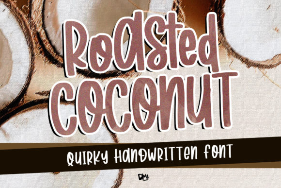 Print on Demand: Roasted Coconut Script & Handwritten Font By dmletter31