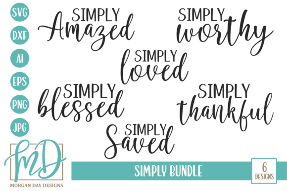 Print on Demand: Simply Bundle Graphic Crafts By Morgan Day Designs