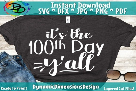 Download Free Teacher 100th Day Of School Graphic By Dynamicdimensions for Cricut Explore, Silhouette and other cutting machines.