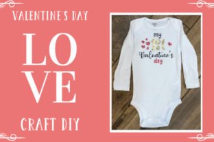 Create a cute Baby Bodysuit For Valentine's Day