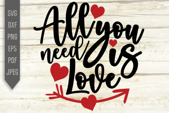 Print on Demand: All You Need is Love Svg. Handwritten Graphic Crafts By SVGlaboratory