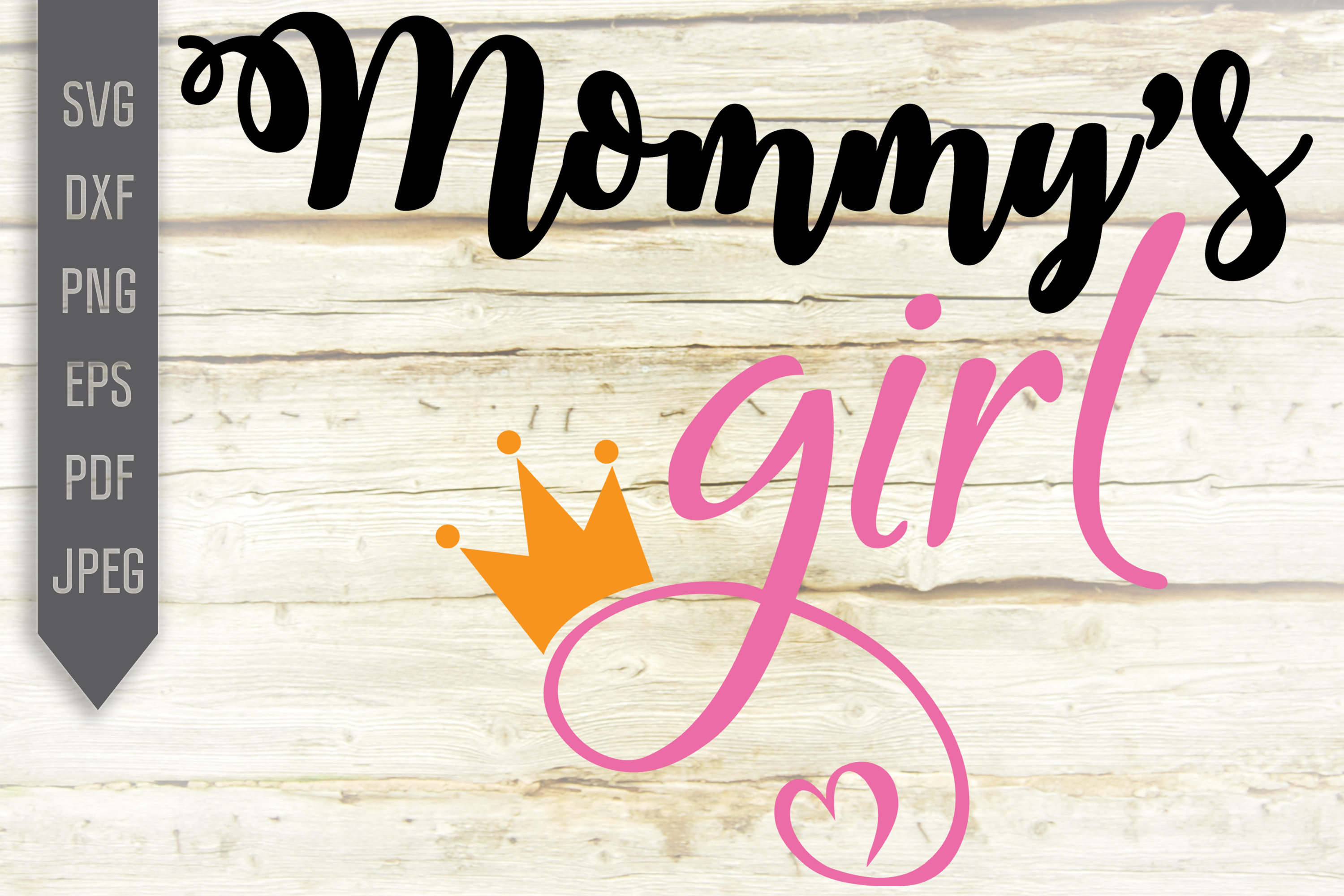 Download Free Mommy S Girl Mother And Daughter Graphic By Svglaboratory for Cricut Explore, Silhouette and other cutting machines.