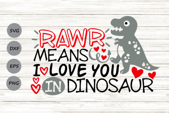 Download Free Rawr Means I Love You In Dinosaur Svg Graphic By Cosmosfineart SVG Cut Files