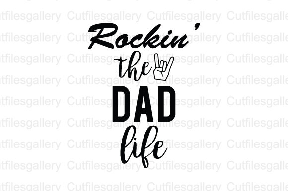 Download Free Rock In The Dad Life Svg Graphic By Cutfilesgallery Creative for Cricut Explore, Silhouette and other cutting machines.
