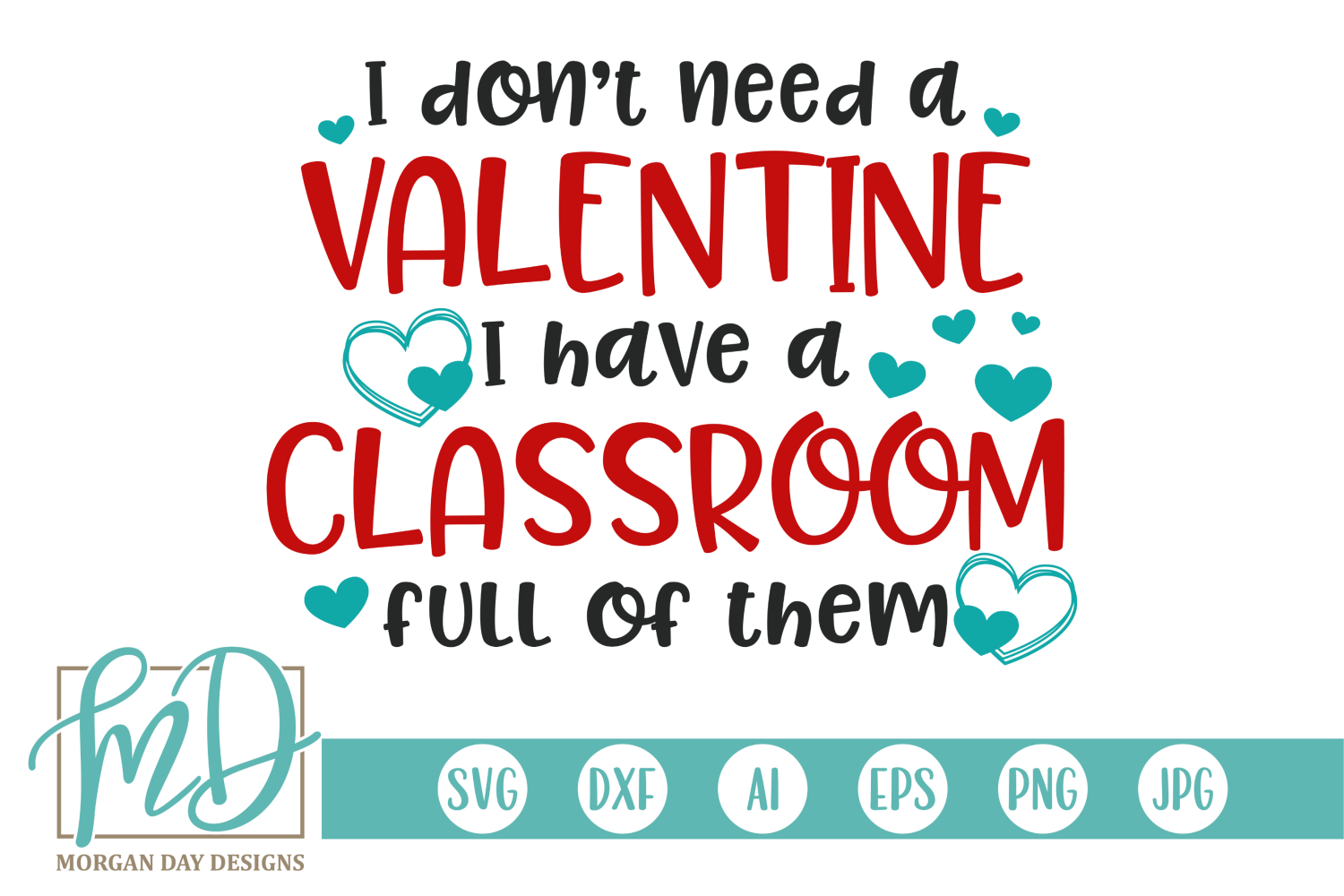 Download Free Teacher Valentine Graphic By Morgan Day Designs Creative Fabrica for Cricut Explore, Silhouette and other cutting machines.