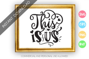 Download Free This Is Us Graphic By Designfarm Creative Fabrica for Cricut Explore, Silhouette and other cutting machines.