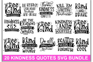 Print on Demand: 20 Kindness Quotes Bundle Graphic Print Templates By Designdealy.com