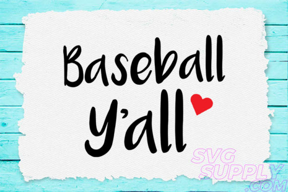 Print on Demand: Baseball Y'all for Baseball Tshirt Graphic Crafts By svgsupply