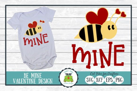 Download Free Bee Mine Valentine Graphic By Funkyfrogcreativedesigns Creative Fabrica for Cricut Explore, Silhouette and other cutting machines.