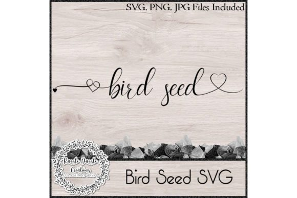 Download Free Bird Seed Graphic By Razzle Dazzle Creationz Creative Fabrica for Cricut Explore, Silhouette and other cutting machines.