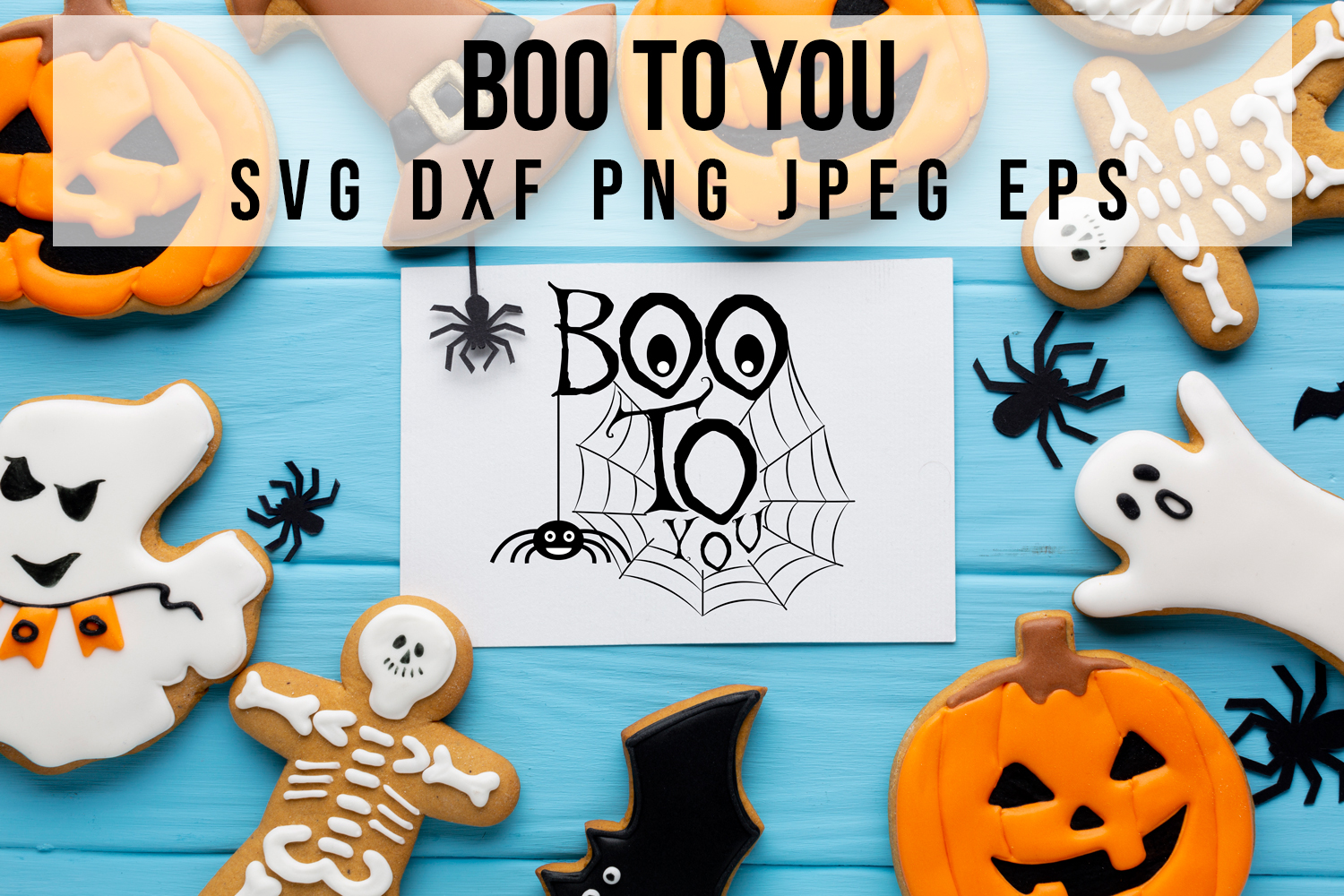 Download Free Boo To You Creative Fabrica for Cricut Explore, Silhouette and other cutting machines.