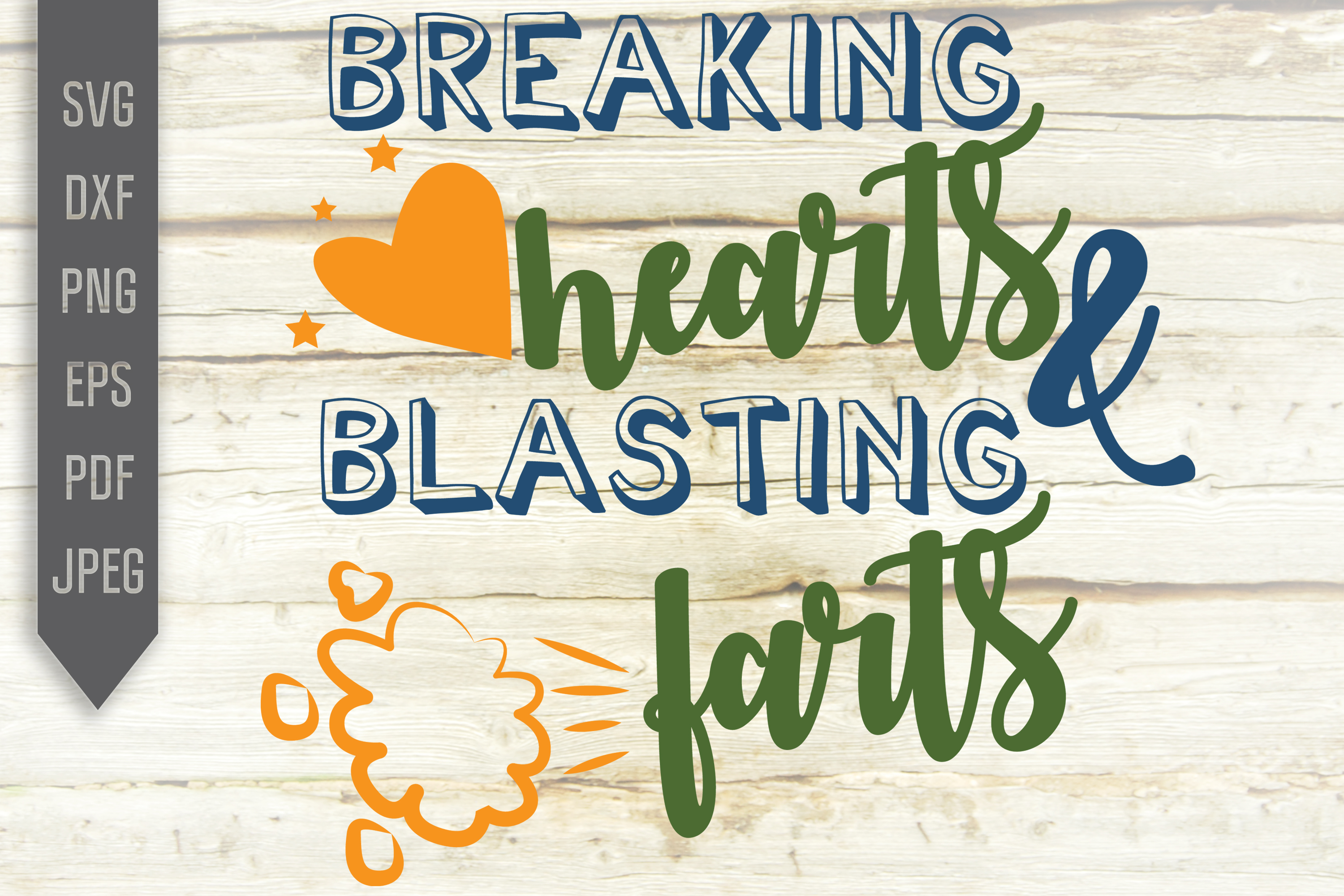 Download Free Breaking Hearts And Blasting Farts Svg Graphic By Svglaboratory for Cricut Explore, Silhouette and other cutting machines.