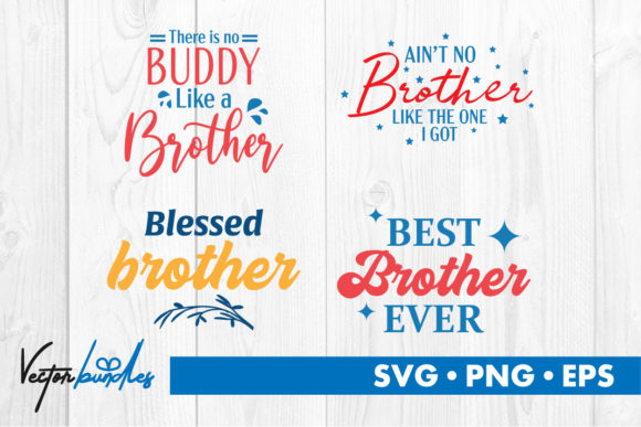 Download Free Brother Quotes Graphic By Vectorbundles Creative Fabrica for Cricut Explore, Silhouette and other cutting machines.