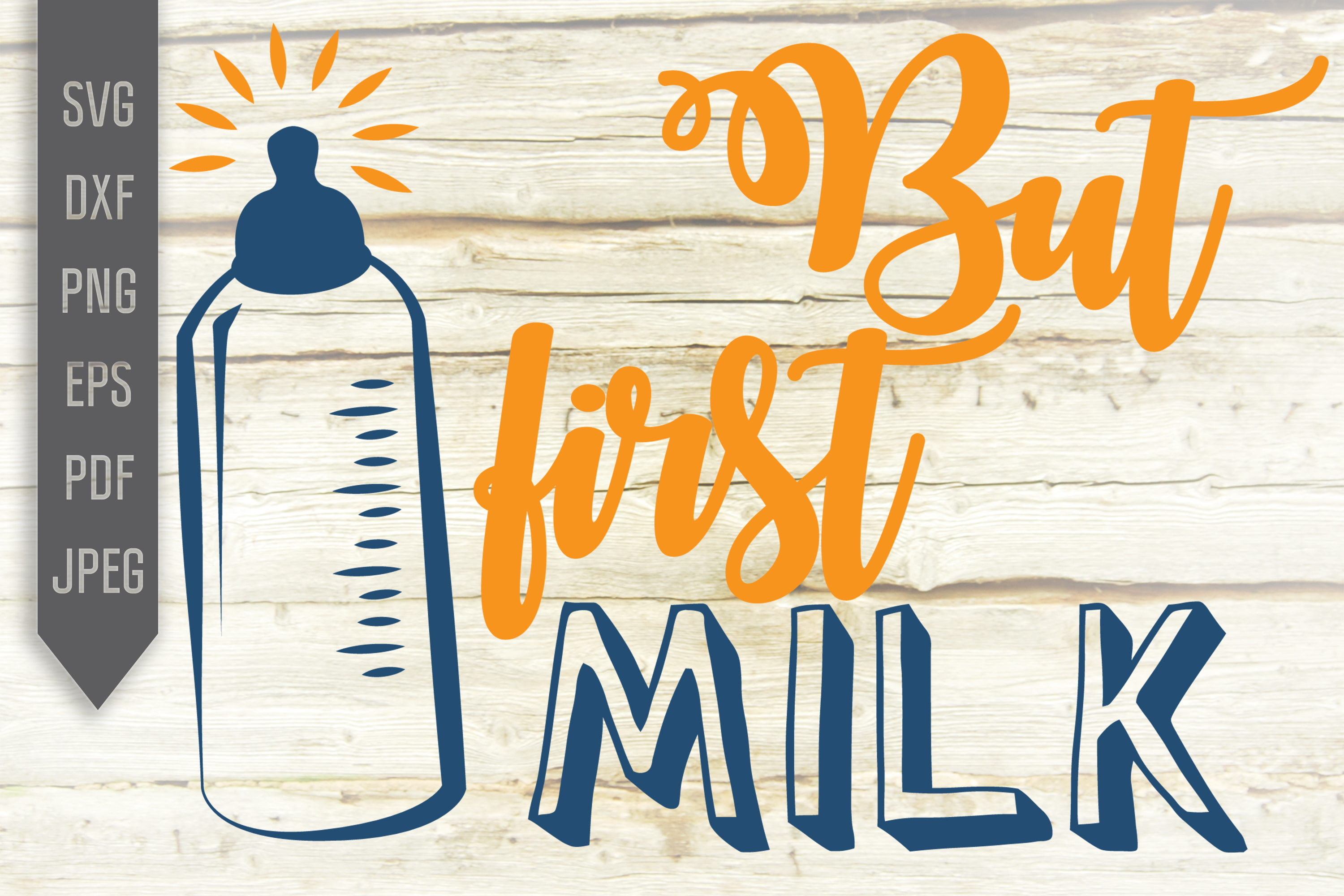 Download Free But First Milk Svg Baby Bottle Design Graphic By Svglaboratory for Cricut Explore, Silhouette and other cutting machines.