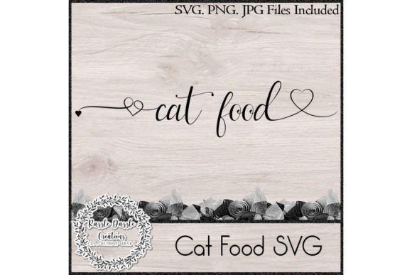 Download Free Cat Food Graphic By Razzle Dazzle Creationz Creative Fabrica for Cricut Explore, Silhouette and other cutting machines.