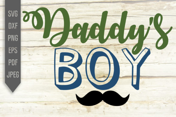 Print on Demand: Daddy's Boy Svg. Iron on, Sublimation Graphic Crafts By SVGlaboratory