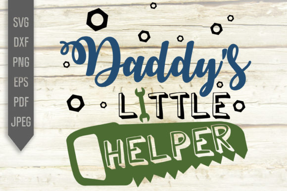 Daddy S Little Helper Svg Baby Boy Svg Graphic By Svglaboratory