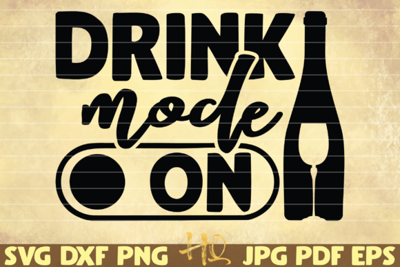 Print on Demand: Drink Mode on Graphic Graphic Templates By mihaibadea95