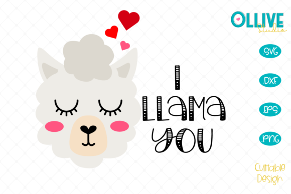 Download Free I Llama You Svg Valentine S Day Graphic By Ollivestudio for Cricut Explore, Silhouette and other cutting machines.