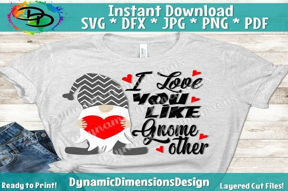 Download Free I Love You Like Gnome Other Svg Graphic By Dynamicdimensions Creative Fabrica for Cricut Explore, Silhouette and other cutting machines.