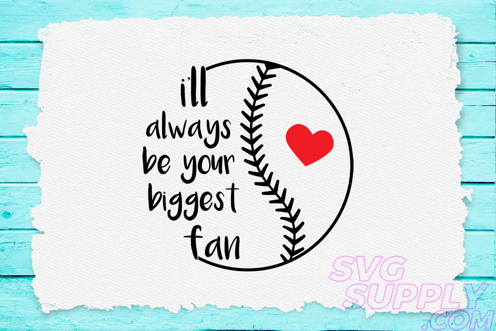 Download Free I Ll Always Be Your Biggest Fan Svg For Graphic By Svgsupply for Cricut Explore, Silhouette and other cutting machines.