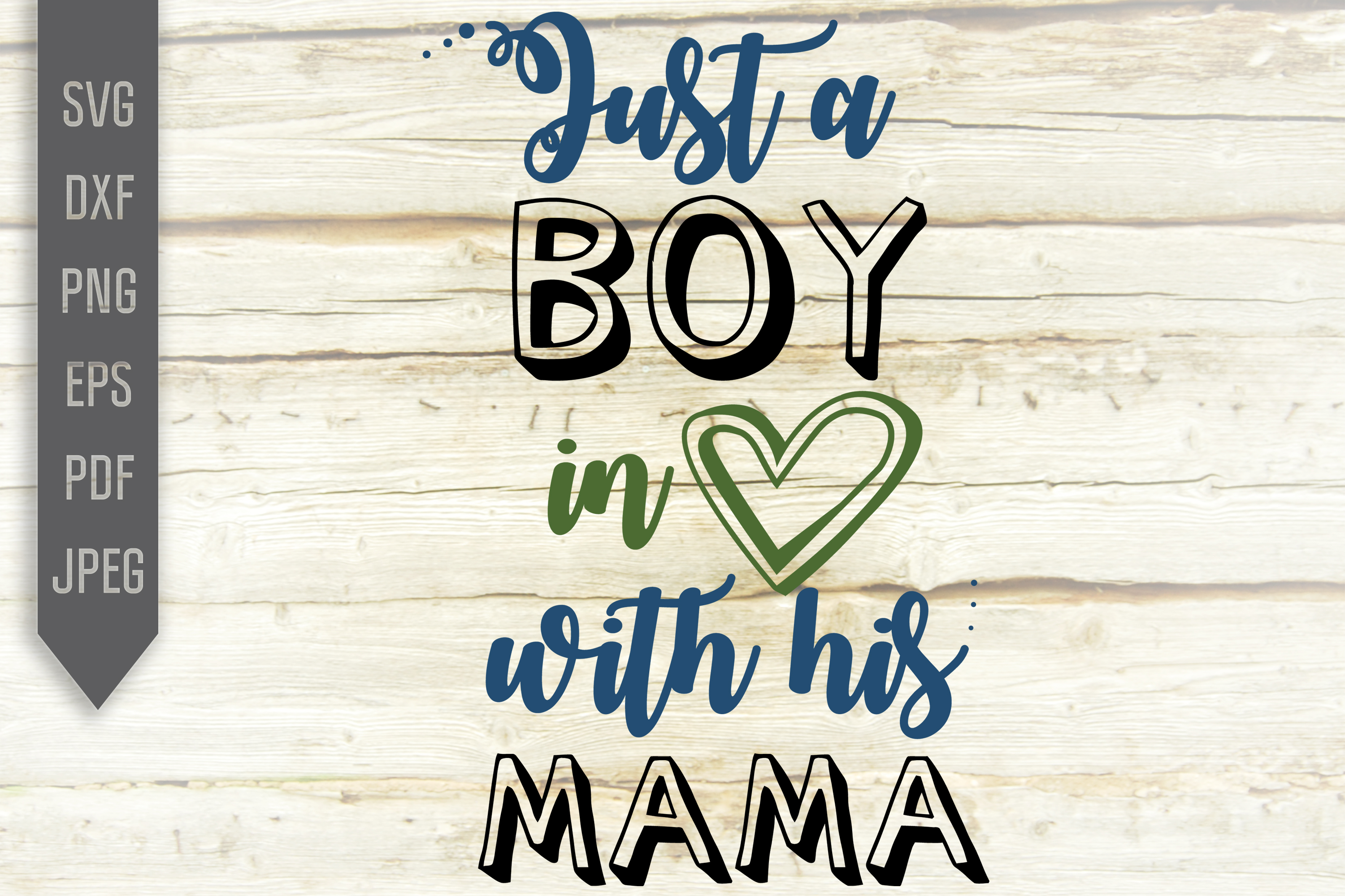 Download Free Just A Boy In Love With His Mama Svg Graphic By Svglaboratory for Cricut Explore, Silhouette and other cutting machines.