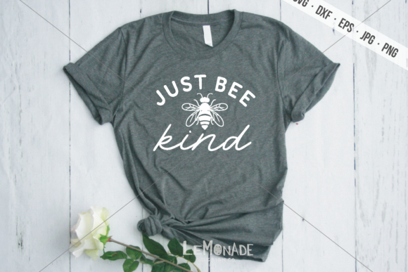 Just Bee Kind Graphic Crafts By Lemonade Design Co.