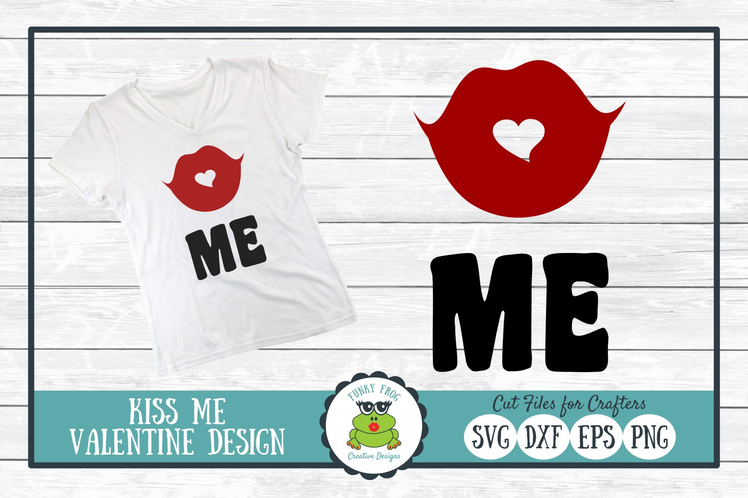 Download Free Kiss Me Valentine Graphic By Funkyfrogcreativedesigns for Cricut Explore, Silhouette and other cutting machines.