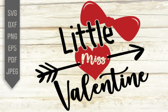 Download Free Little Miss Valentine Svg Shirt Design Graphic By Svglaboratory for Cricut Explore, Silhouette and other cutting machines.