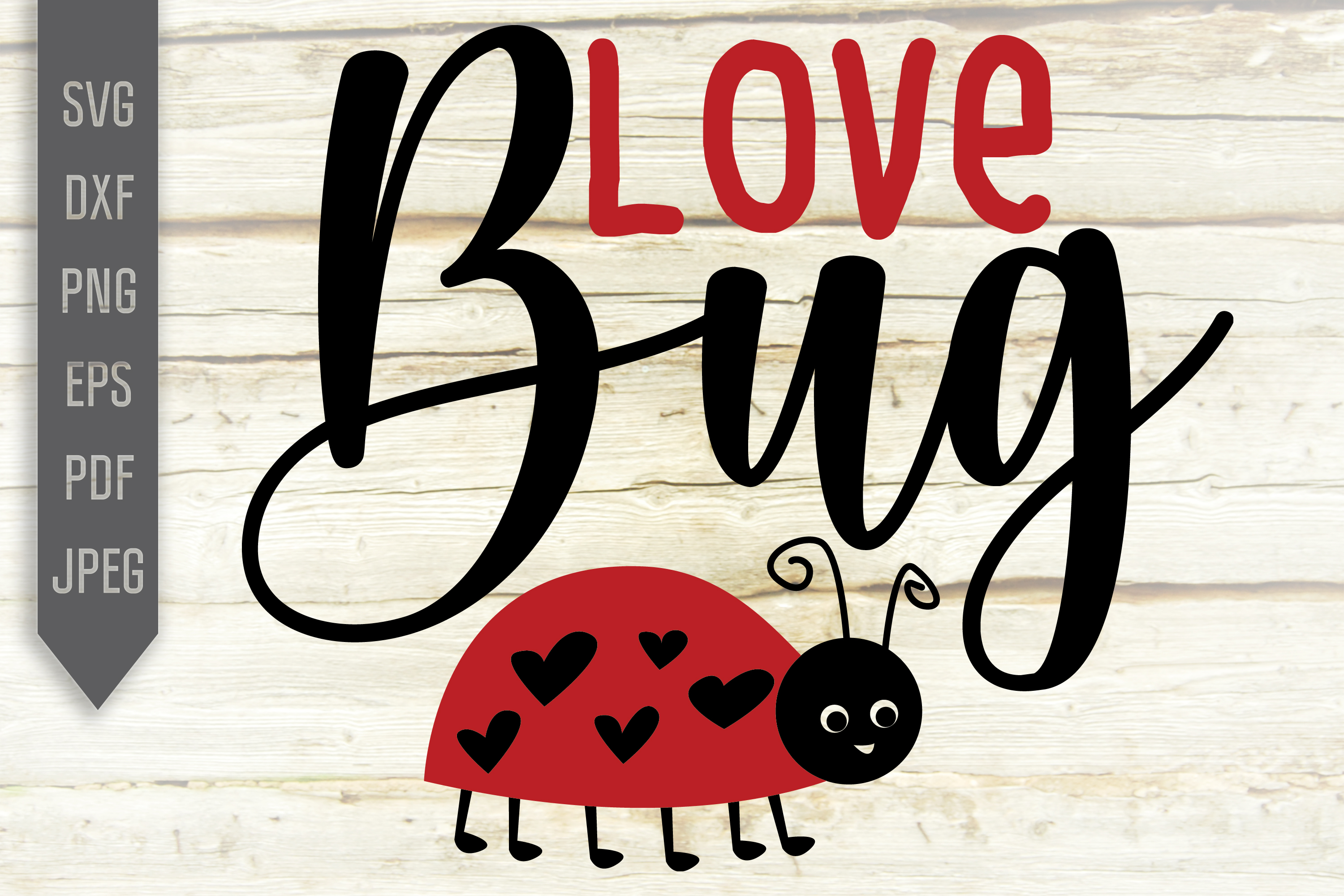 Download Free Love Bug Cute Valentine Girl Shirt Graphic By Svglaboratory for Cricut Explore, Silhouette and other cutting machines.