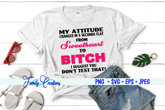 My Attitude Graphic Crafts By Family Creations