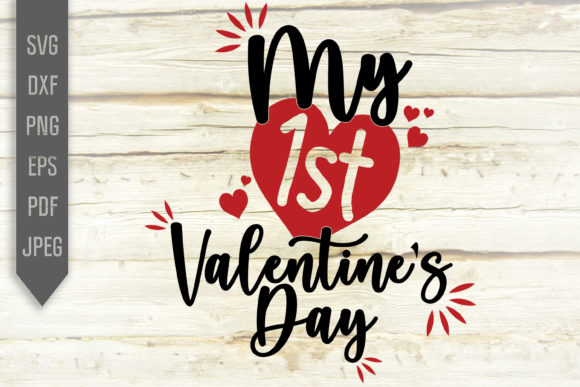 Download Free My First Valentine S Day Svg Baby Shirt Graphic By for Cricut Explore, Silhouette and other cutting machines.