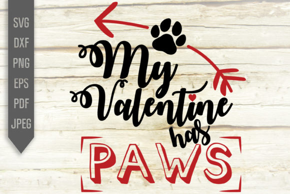 Download Free My Valentine Has Paws Svg Cat Dog Svg Graphic By Svglaboratory for Cricut Explore, Silhouette and other cutting machines.